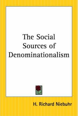 The Social Sources of Denominationalism