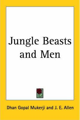 Jungle Beasts and Men