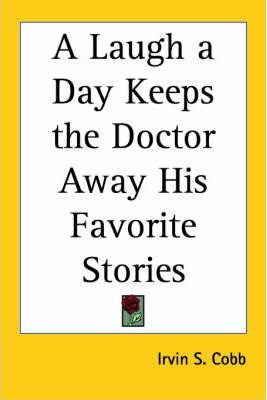 A Laugh a Day Keeps the Doctor Away His Favorite Stories