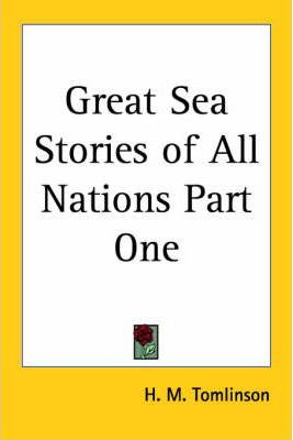 Great Sea Stories of All Nations Part One