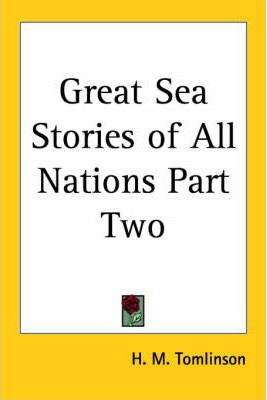 Great Sea Stories of All Nations Part Two