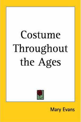Costume Throughout the Ages