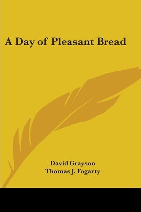 A Day of Pleasant Bread