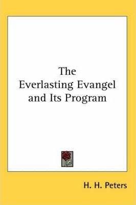 The Everlasting Evangel and Its Program