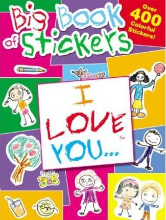 I Love You Big Book of Stickers