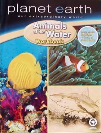 Planet Earth Animals of the Water Workbook