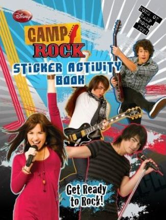 Camp Rock Get Ready to Rock! Sticker Activity Book