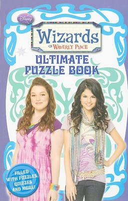 Wizards of Waverly Place Ultimate Puzzle Book