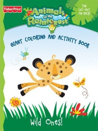 Fisher Price Animals of the Rain Forest Color Book 1