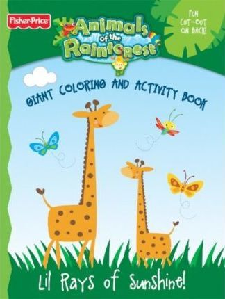 Fisher Price Animals of the Rain Forest Color Book 2