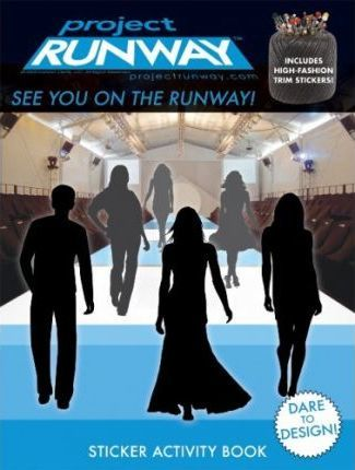 Project Runway See You on Runway!