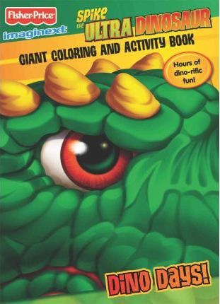 Fisher Price Spike the Ultra Dinosaur Color Book 1