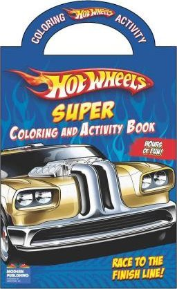 Hot Wheels Super Coloring and Activity Book