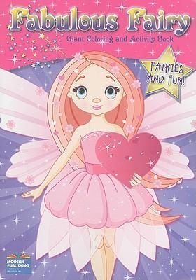 Fabulous Fairy Giant Coloring and Activity Book