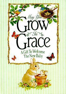 May You Grow in Grace