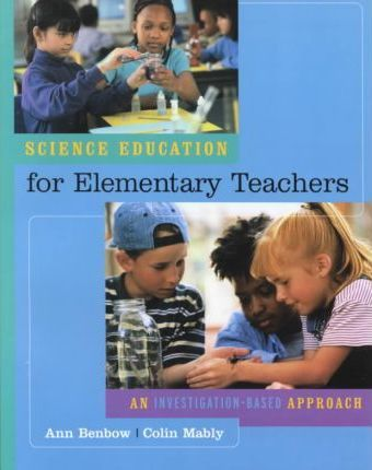 Science Education for the Beginning Elementary School Teacher