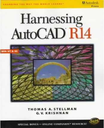 Harnessing AutoCAD: Release 14 for Windows