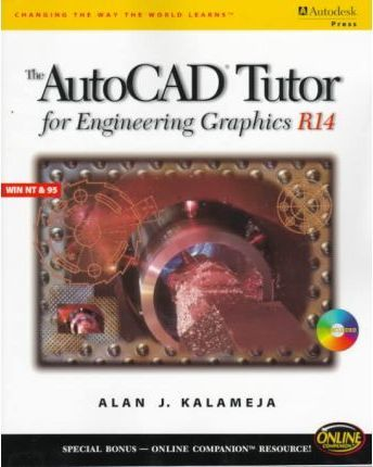 AutoCAD Tutor for Engineering Graphics: Release 14