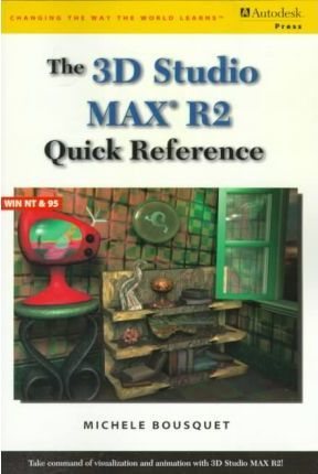 3d Studio Max R2 Quick Reference