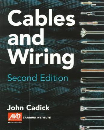 Cables and Wiring