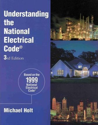Understanding the National Electrical Code 1999