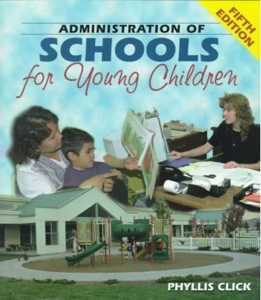 Administration of Schools for Young Children