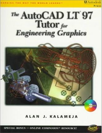The Autocad Lt97 Tutor for Engineering Graphics