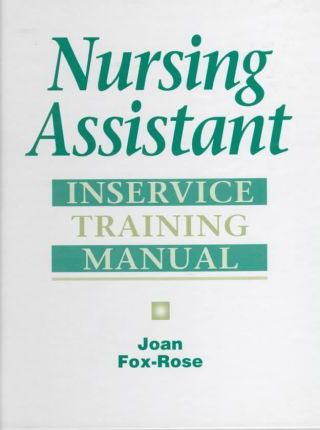 Nursing Assisting: In Service Training Manual