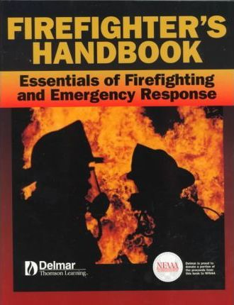 Fire Fighter's Handbook