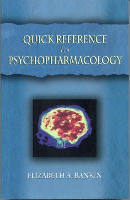 Quick Reference for Psychopharmacology