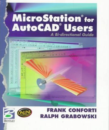 Microstation for Auto CAD Users