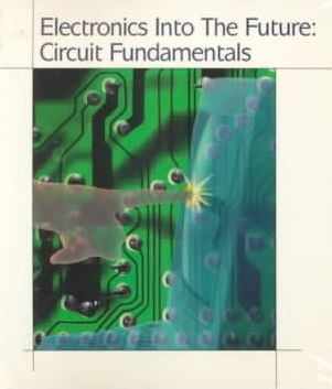 Electronics into the Future: Student Edition