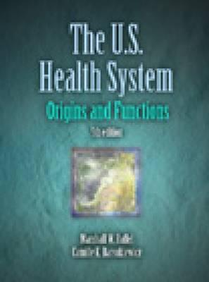 The United States Health System