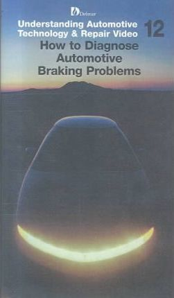How to Diagnose Braking Problems