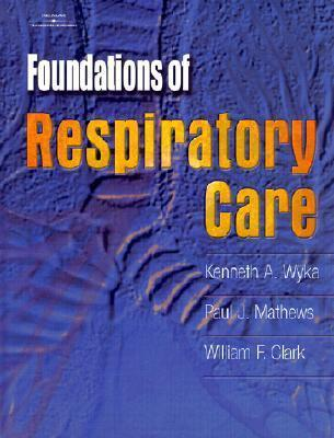 Foundations of Respiratory Care