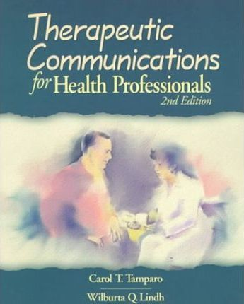 Therapeutic Communications for Allied Health Professionals