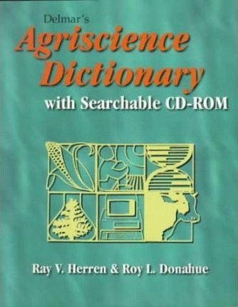 Delmar's Agriscience Dictionary with Searchable CD-ROM