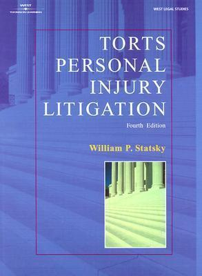 Torts, Personal Injury Litigation