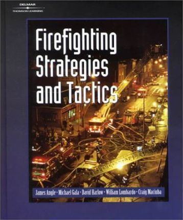 Firefighting Strategies and Tactics