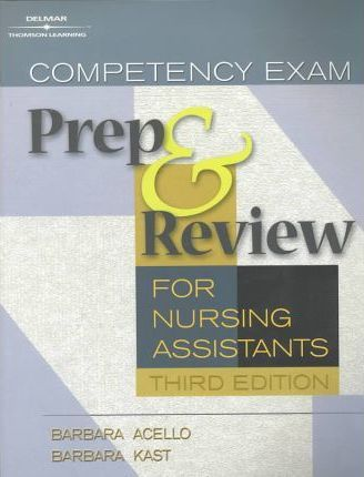 Competency Exam Preparation and Review for Nursing Assistants