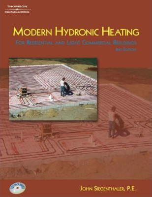 Modern Hydronic Heating for Residential and Light Commercial Buildings