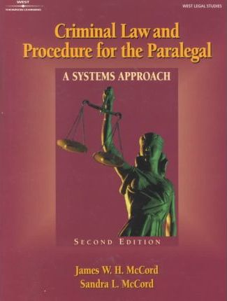 Criminal Law & Procedure for the Paralegal: