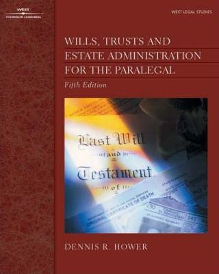 Wills, Trusts, Estate Administration for the Paralegal