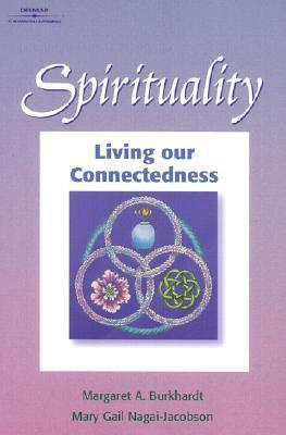 Spirituality: Living Our Connectedness