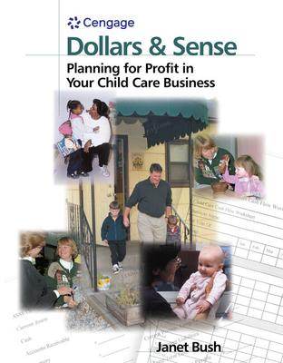 Dollars & Sense  Planning for Profit in Your Child Care Business