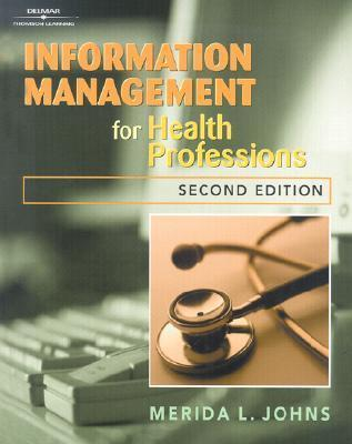 Information Management for Health Care Professions