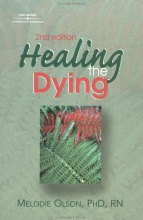Healing The Dying
