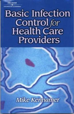 Basic Infection Control for the Health Care Profession