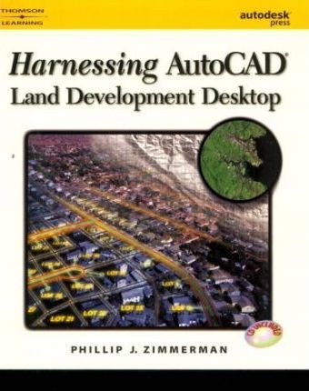 Harnessing AutoCAD Land Development