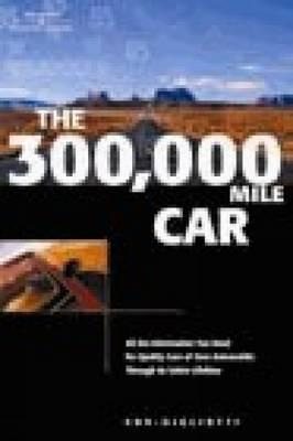 The 300, 000 Mile Car